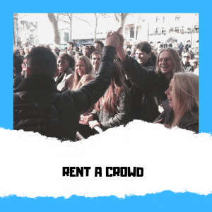 RENT A CROWD London