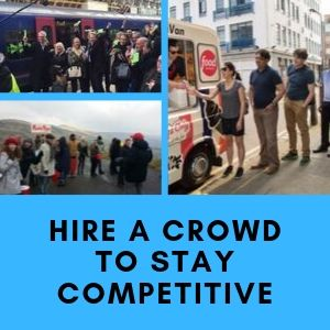 Hire A Crowd To Stay Competitive