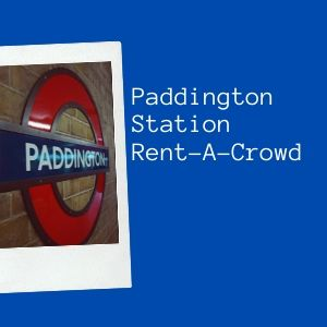 Paddington Station Rent A Crowd