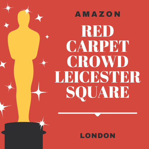 Red Carpet Crowd – Leicester Square
