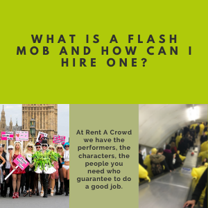 What Is A Flash Mob And How Can I Hire One